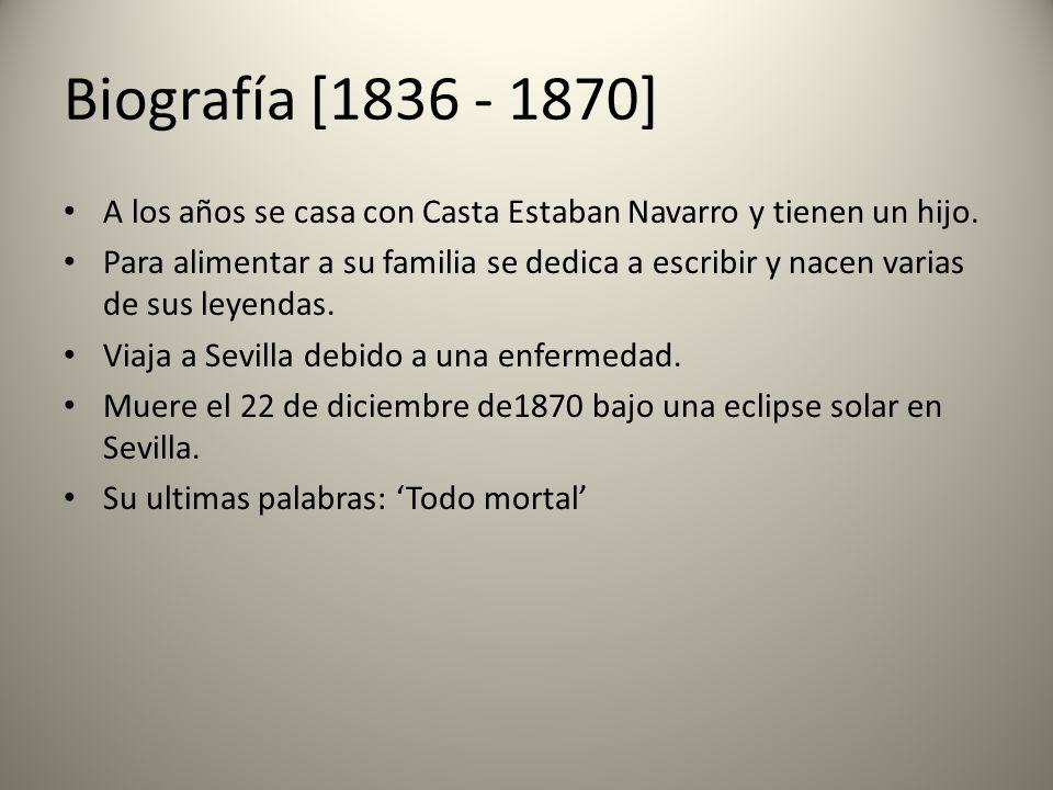 Biografía [1836 - 1870] A los años se casa con Casta Estaban Navarro y tienen un hijo.